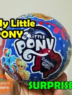 ไข่เซอร์ไพร์ส ไข่สุ่ม ไข่ My Little Pony Surprise Egg มายลิตเติ้ลโพนี่ ตุ๊กตาของเล่นของสะสม แพ็คเดี่ยว 1ลูก